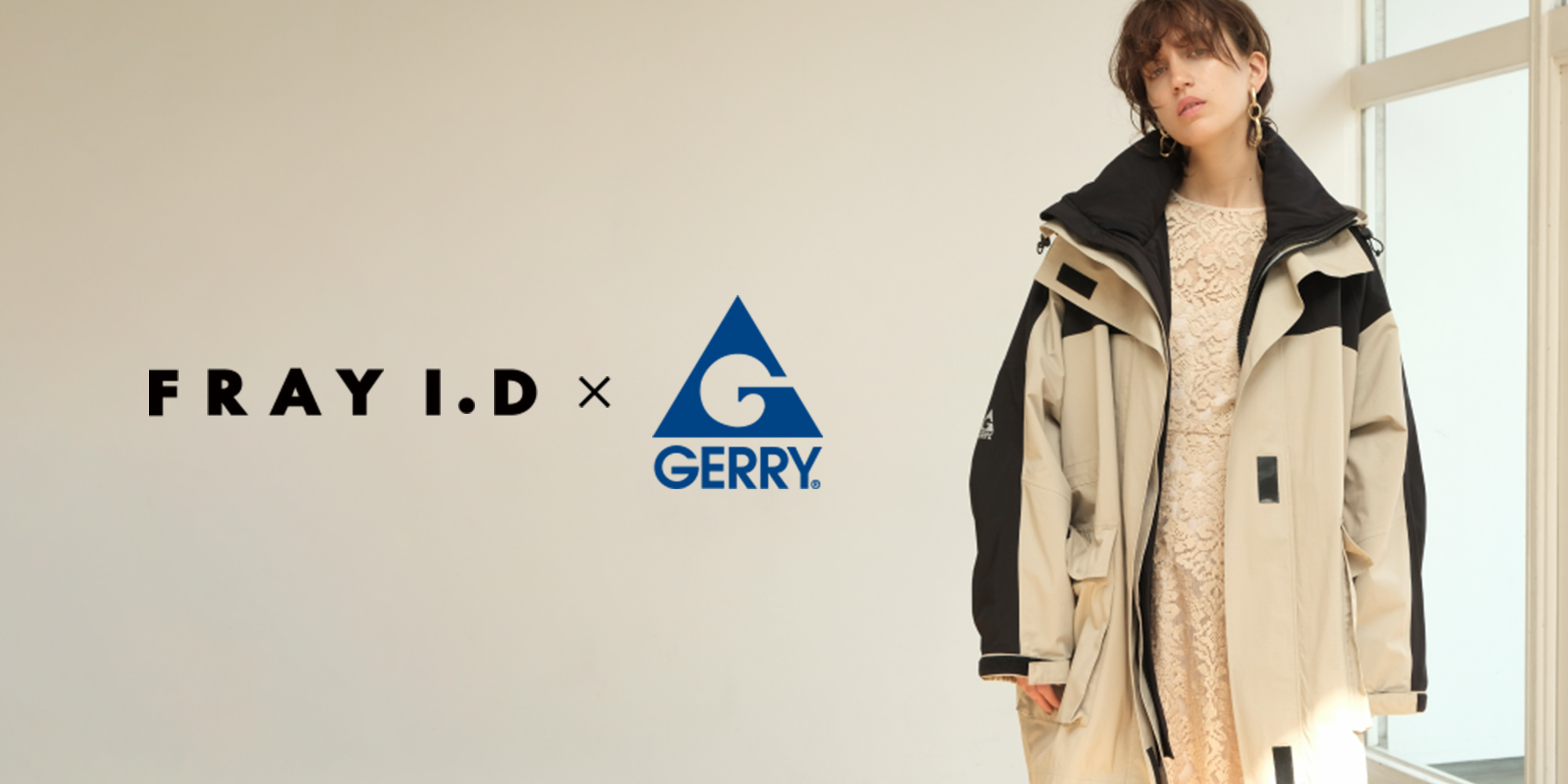 FRAY I.D × GERRY