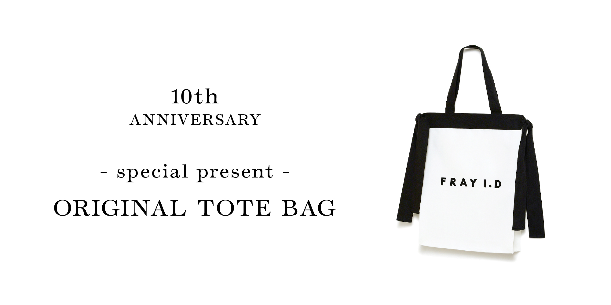 10th ANNIVERSARY - special present - ORIGINAL TOTE BAG